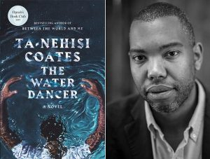 'The Water Dancer' by Ta Nihisi Coates –